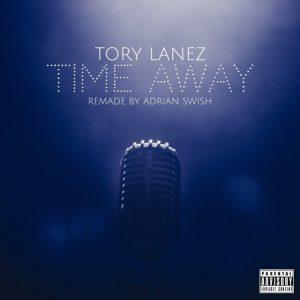 Tory Lanez - Time Away