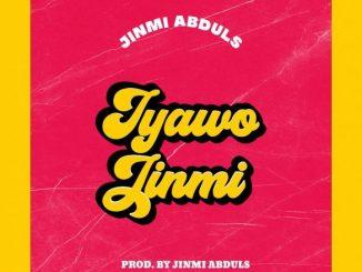 Jinmi Abduls - Iyawo Jinmi