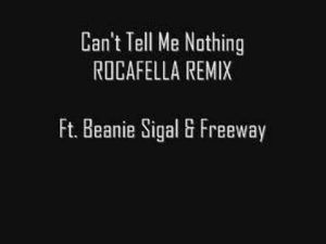 Kanye West Ft. Beanie Sigel, Freeway - Can't tell me nothing