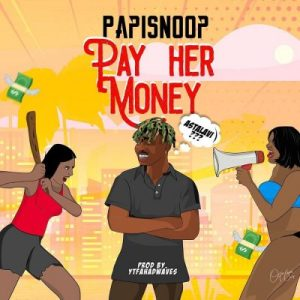 Papisnoop py her money