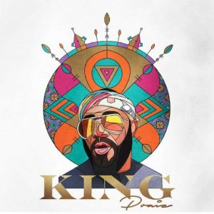 Praiz - King album