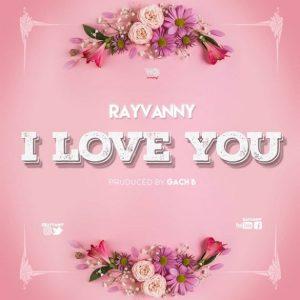 Rayvanny - I Love You