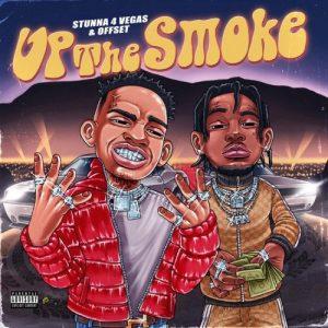 Stunna 4 Vegas & Offset - Up The Smoke