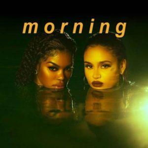 Teyana Taylor Ft. Kehlani - Morning