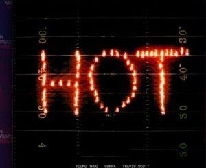 Young Thug, Gunna Ft. Travis Scott - Hot remix