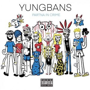 Yung Bans Partna In Crime