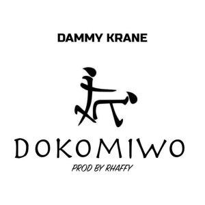 Dammy Krane - Dokomiwo