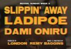 LadiPoe Ft. Dani Oniru - Slipping Away