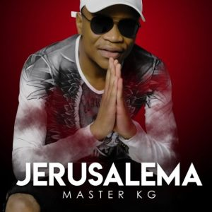 Master KG Ft. Maxy - Ngwanaka