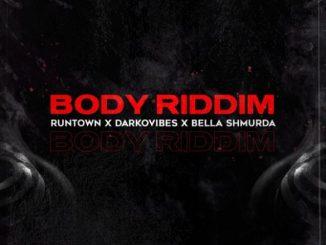 Runtown - Body Riddim