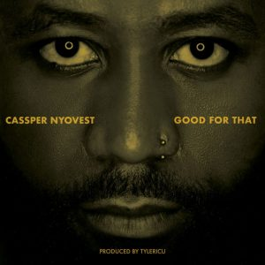 Casper Nyovest - Good For That