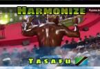 Harmonize - Tasafu