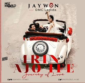 Jaywon Ft. DMC Ladida - Irin Ajo Ife