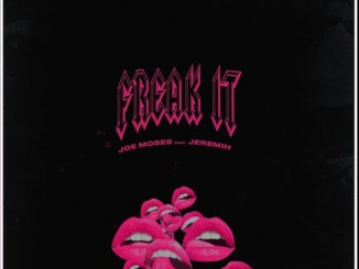Joe Moses Ft. Jeremih - Freak It