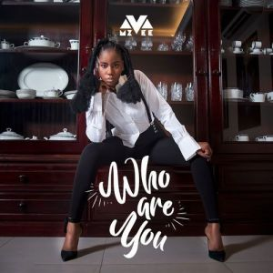 MzVee - Who ARe You