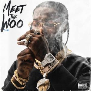 Pop Smoke - Meet The Woo Vol. 2