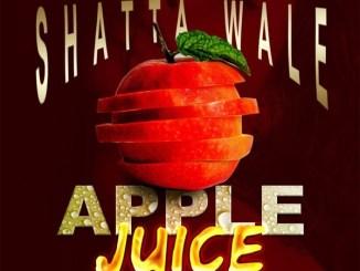 Shatta Wale - Apple Juice