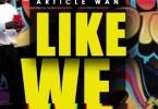 Article Wan - Like We