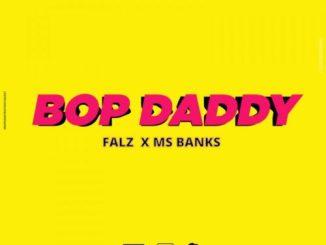 Falz Ft. Ms Banks - Bop Daddy