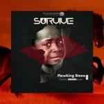 Flowking Stone -Survive