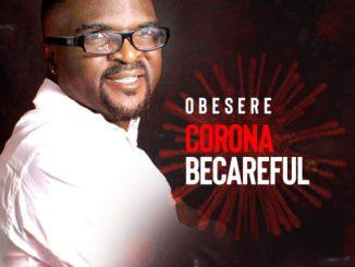 Obesere - Corona Be Careful