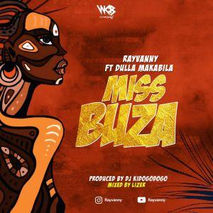 Rayvanny Ft. Dulla Makabila - Miss Buza