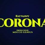 Rayvanny Ft. Magufuli - Corona