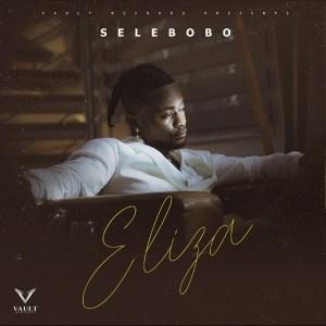 Selebobo - Eliza
