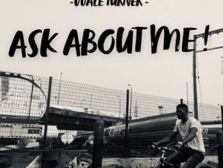 Wale Turner - Ask About Me