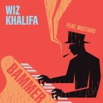Wiz Khalifa Ft. DJ Mustard - Bammer