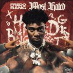 Fredo Bang - Most Hated ablbum