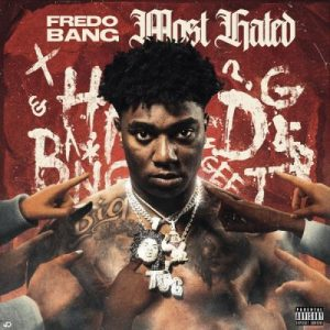 Fredo Bang - Most Hated ablbum