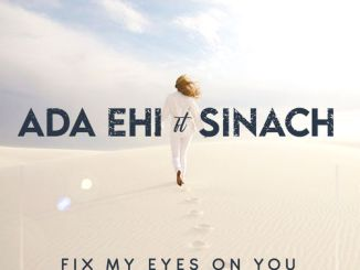 Ada Ehi - Fix My Eyes In You