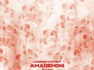 Cassper Nyovest - Amademoni