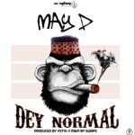 May D - dey Normal Mp3