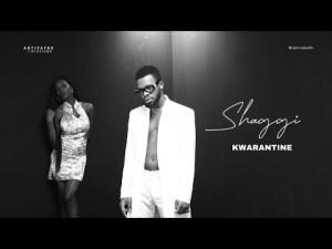 [Video] Broda Shaggi -Kwarantine