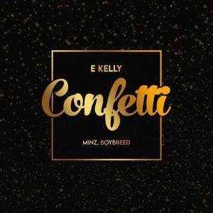 E-kelly - Confetti Mp3