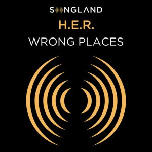 H.E.r - Wrong places