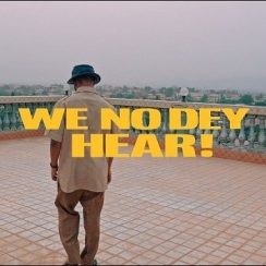M.anifest - We No dey Hear