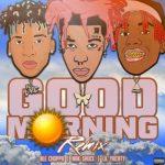 Mak Sauce - Good Morning Remix