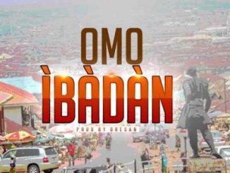 Obesere Ft. Bayboy - Omo Ibadan