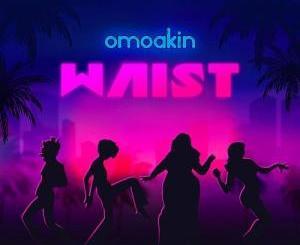 OmoAkin - Waist