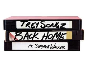 Trey Songz Ft. Summer Walker - Back Home