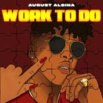 August Alsina work to do mp3