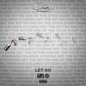 D Smoke ft. SiR - Let go Mp3