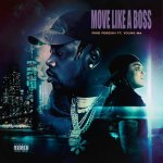 Fivio Foreign ft Young M.A move like a boss mp3