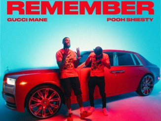 Gucci Mane ft Pooh Shiesty still remember mp3