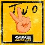 Zoro ft Mayorkun Two mp3