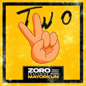Zoro ft Mayorkun Two mp3
