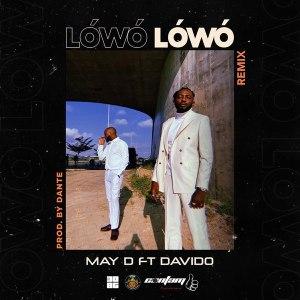 May D ft Davido Lowo Lowo Remix Mp3